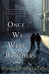 Once we were borthers